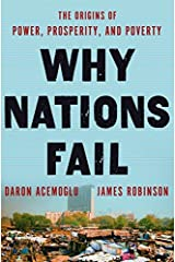 Why Nations Fail: The Origins of Power, Prosperity, and Poverty by Daron Acemoglu (2012-03-20) Hardcover