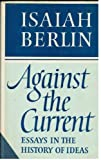 Against the Current, Isaiah Berlin, 0701204397