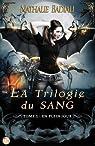 La Trilogie du Sang, tome 1 : En plein jour par Nathalie Badiali