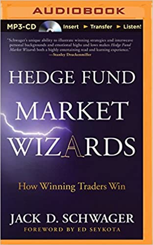 Hedge Fund Market Wizards: How Winning Traders Win: Amazon.es: Jack D. Schwager, Clinton Wade: Libros en idiomas extranjeros