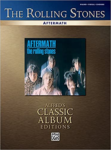 Read online Rolling Stones -- Aftermath: Piano/Vocal/Chords (Alfred's Classic Album Editions) PDF