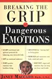 img - for Dangerous Emotions: Don't have a breakdown-have a breakthrough instead! book / textbook / text book