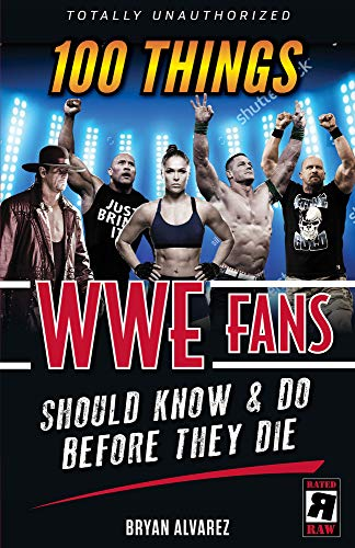 Pdf Outdoors 100 Things WWE Fans Should Know & Do Before They Die (100 Things...Fans Should Know)