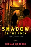 Shadow of the Rock, Thomas Mogford, 0802779999
