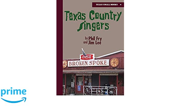texas country singers texas small books