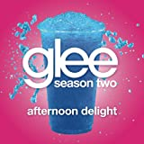 Afternoon Delight (Glee Cast Version Featuring John Stamos)
