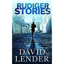 Rudiger Stories (A White Collar Crime Thriller Book 2)