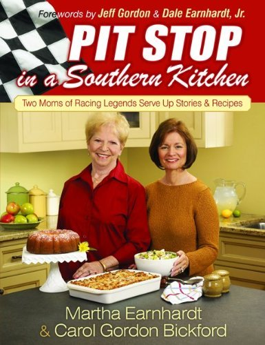 Legend Kitchen (Pit Stop in a Southern Kitchen: Two Moms of Racing Legends Serve Up Stories and Recipes)