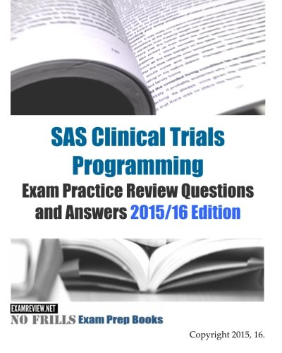 buy sas clinical trials programming exam practice review questions rh amazon in Clinical SAS Programmer Resume SAS Programmer Brainbench