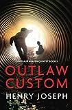 Outlaw Custom