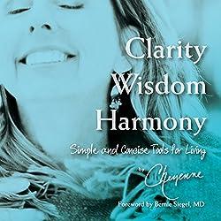 Clarity Wisdom Harmony