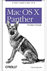 Mac OS X Panther Pocket Guide, 3rd Edition 3rd edition by Chuck Toporek (2003) Paperback Paperback