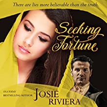 Seeking Fortune: Seeking Series, Book 2 Audiobook by Josie Riviera Narrated by Allyson Voller
