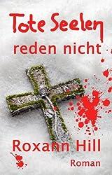 Tote Seelen reden nicht: Der dritte Fall für Steinbach und Wagner (German Edition)