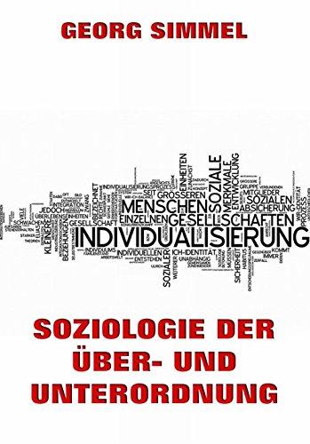 Soziologie der Über- und Unterordnung (German Edition)