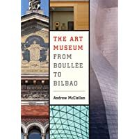Art Museum from Boullee to Bilbao