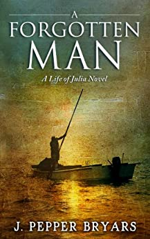 A Forgotten Man by [Bryars, J. Pepper]