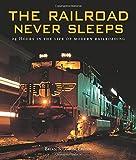 The Railroad Never Sleeps, , 0760331197
