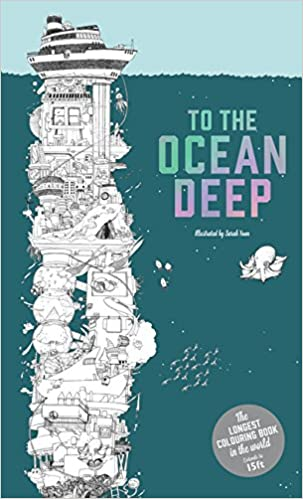 To The Ocean Deep Longest Coloring Book In World Sarah Yoon 9781780677705 Amazon Books