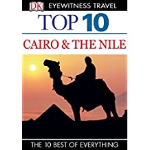 Top 10 Cairo and the Nile (DK Eyewitness Travel Guide) (English Edition)