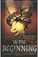 In the Beginning: Dark YA Retellings of Biblical Stories Paperback