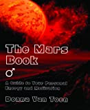 The Mars Book, Donna Van Toen, 086690588X