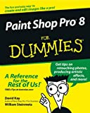 Paint Shop Pro 8 For Dummies (For Dummies (Computers))