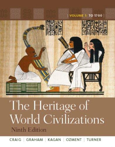 The Heritage of World Civilizations: Volume 1, Books a la Carte Edition (9th Edition)