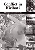 Conflict in Kiribati: A History of the Second World War