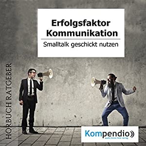 Erfolgsfaktor Kommunikation Hörbuch