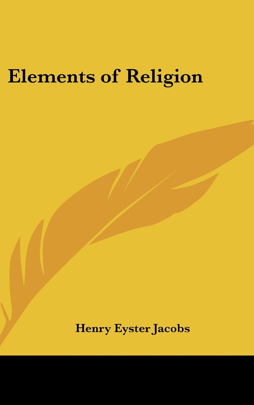 Elements Of Religion Hardcover July 25 2007