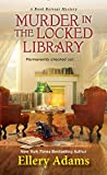 Murder in the Locked Library (A Book Retreat Mystery) by  Ellery Adams in stock, buy online here