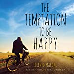 The Temptation to Be Happy | Lorenzo Marone,Shaun Whiteside - translator