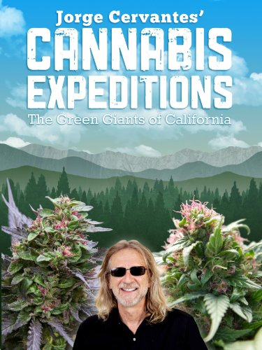 jorge-cervantes-cannabis-expeditions-the-green-giants-of-california