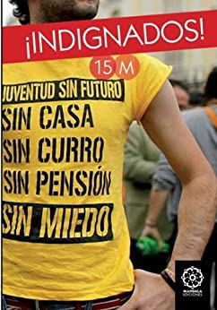 Indignados 15M Spanish Revolution (Spanish Edition) by [Cabal, Fernando]