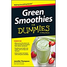 Green Smoothies For Dummies