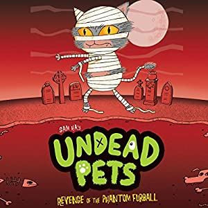 Undead Pets: Return of the Hungry Hamster Audiobook