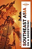 img - for Lonely Planet Southeast Asia on a shoestring (Multi Country Guide) book / textbook / text book