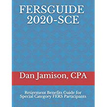 FERSGUIDE 2020 - SCE: Retirement Benefits Guide for Special Category FERS