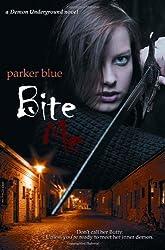 Bite Me (The Demon Underground Series)