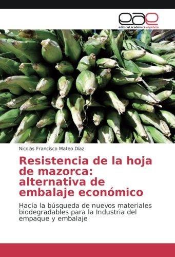 Resistencia de la hoja de mazorca: alternativa de embalaje ...