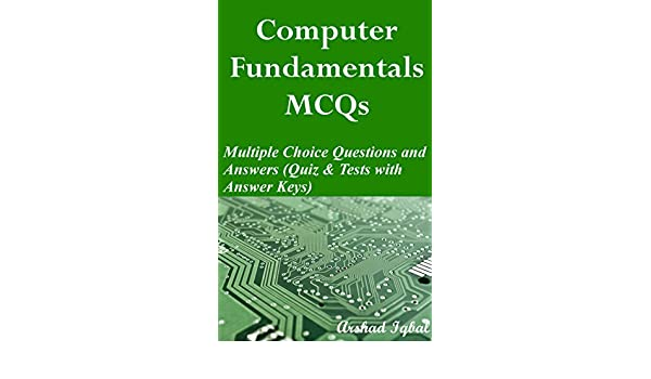 Computer Fundamentals MCQs: Multiple Choice Questions and Answers ...