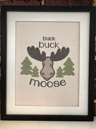 Buck Buck Moose Unframed Burlap Print (Moose Gun Racks)
