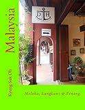 Malaysia: Melaka, Langkawi & Penang