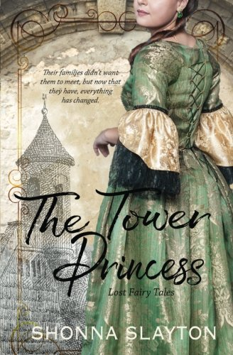 The Tower Princess (Lost Fairy Tales) (Volume 1) (Princess Tower)