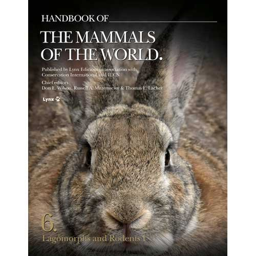 Handbook of the Mammals of the World: Lagomorphs and Rodents I (Handbook of Mammals of the World)