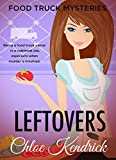 LEFTOVERS (Food Truck Mysteries Book 3)