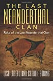 The Last Neanderthal Clan, Lisa Lareau and Charlie Boring, 1478705116