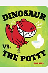 Dinosaur vs. the Potty (Board Book) (A Dinosaur vs. Book) Board book