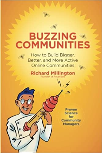 Buzzing Communities: How to Build Bigger, Better, and More